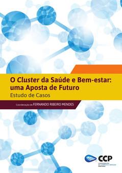 O Cluster da Saúde e Bem Estar