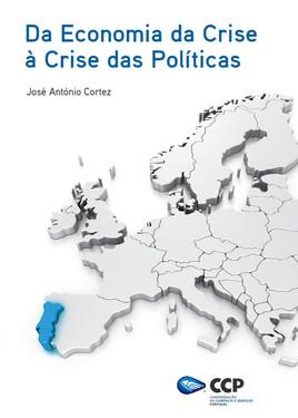 """""""Da Economia da Crise à Crise das Políticas"""""""