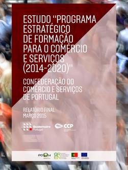 """ESTUDO """"PROGRAMA ESTRATÉGICO DE FORMAÇÃO PARA O COMÉRCIO E SERVIÇOS (2014-2020)"""""""