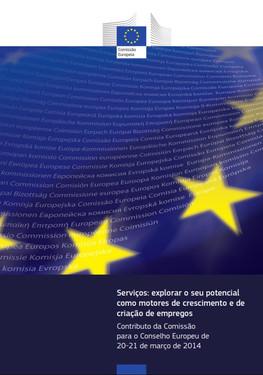 Serviços: explorar o seu potencial como motores de crescimento e de criação de empregos - Contributo da Comissão para o Conselho Europeu de 20-21 de março de 2014