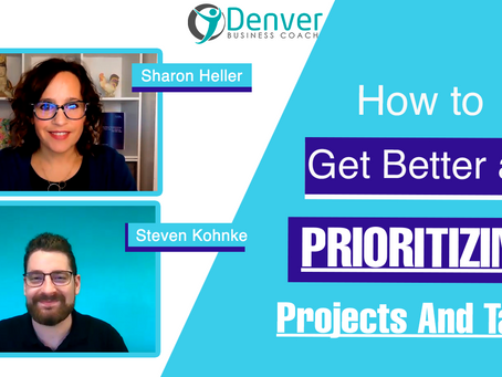 How To Get Better at Prioritizing Projects And Tasks