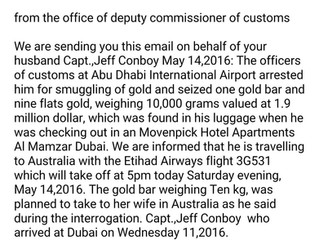 Beware of money requests for lawyers from Dubai.  Scams using a Dubai Jail format