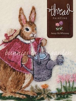 Thread Painting Bunnies In My Garden