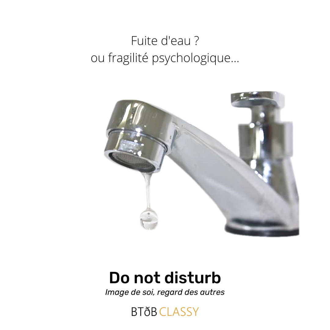 Do not disturb - Fragilité psychologique