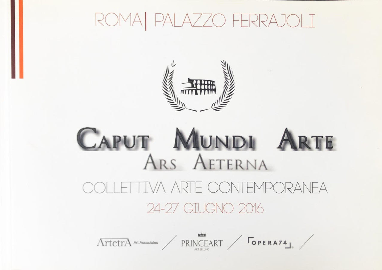 2016 - Caput Mundi Arte