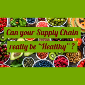 What is a Healthy Supply Chain Anyway?
