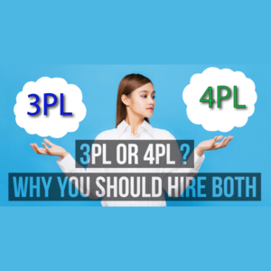 3PL or 4PL? Why You Should Hire Both