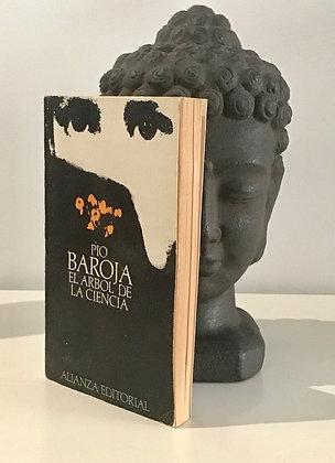 <El árbol de la ciencia> Pio Baroja Ed.1981