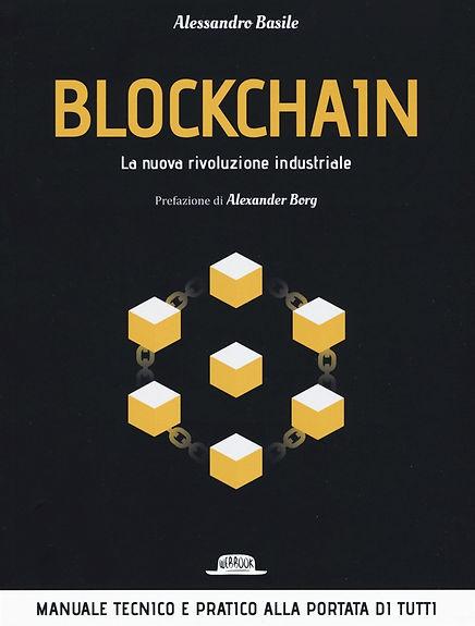 blockchain - la nuova rivoluzione indust