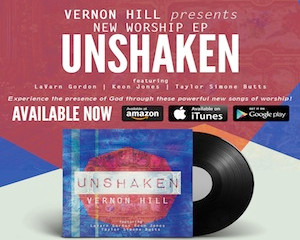 Vernon Hill Presents New EP Unshaken on New Release Today