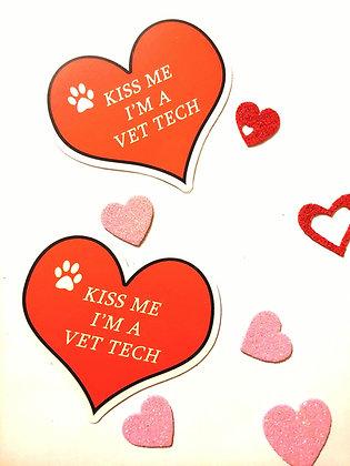 Kiss 💋💖💟me I'm a vet tech sticker