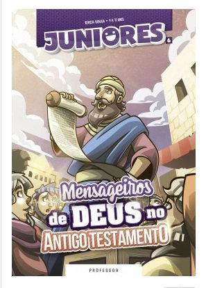 06 - Mensageiros (Antigo testamento) - Professor