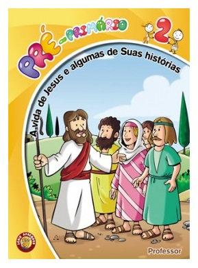 02 - A vida de Jesus (Histórias) - Professor