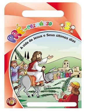 02 - A vida de Jesus (Ultimos dias) - Aluno