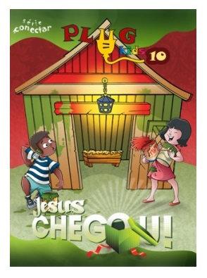 10 - Jesus chegou - Plug Kids - Aluno
