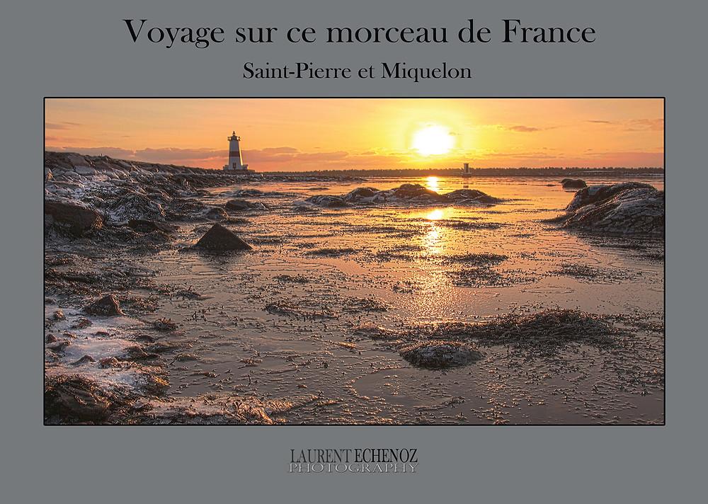Sortie de mon premier ouvrage photographique sur l'archipel de Saint-Pierre et Miquelon