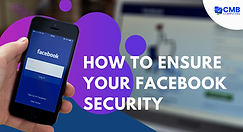 How_to_Ensure_Your_Facebook_Security.png