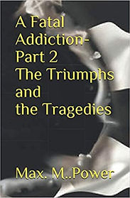 A Fatal Addiction Part2.jpg