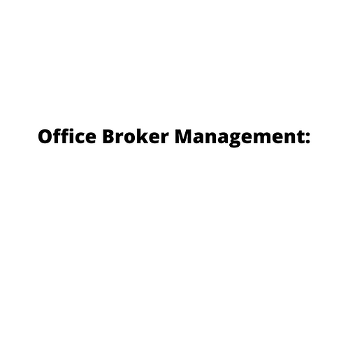 Office Broker Management: