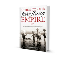 Here's to Our Far-Flung Empire