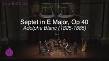 Adolphe Blanc Septet in E Major, Op. 40