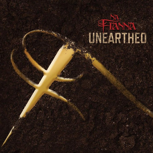 Na Fianna – Unearthed
