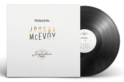 Limited Edition Johnny McEvoy – The Story So Far – Double Vinyl