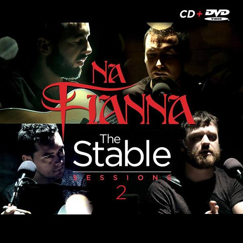 Na Fianna – The Stable Sessions 2