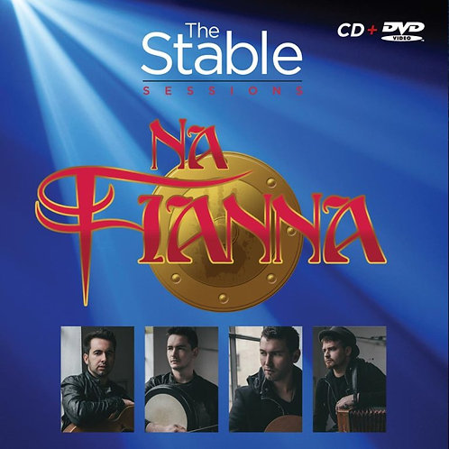 Na Fianna – The Stable Sessions