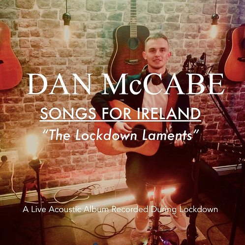 Songs For Ireland 'The Lockdown Laments'