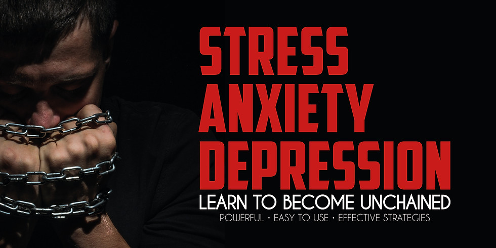Unchaining From Stress, Anxiety and Depression