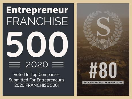 SUCCENTRIX RANKED #80 in ENTREPRENEUR FRANCHISE 500 for 2020!