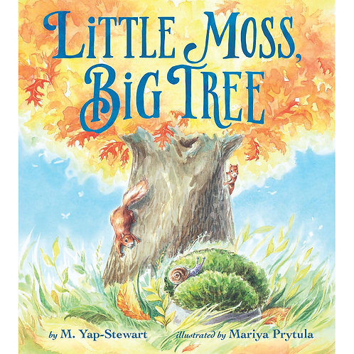 Little Moss, Big Tree (Limited Clothbound Edition)