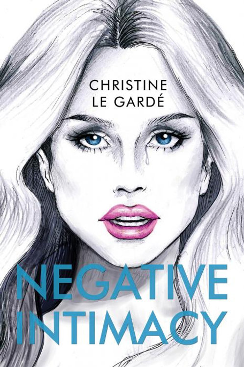 Negative Intimacy - Signed Copy by Author