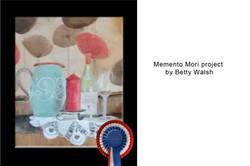 Betty Walsh Memento Mori
