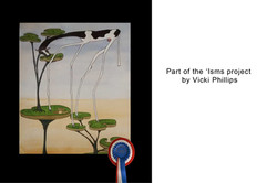 Vicki Phillips 'Isms project