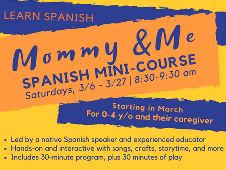 March Mommy & Me Spanish Mini Course