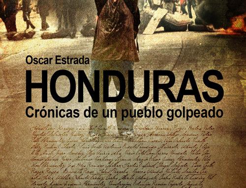 Honduras, crónicas de un pueblo golpeado