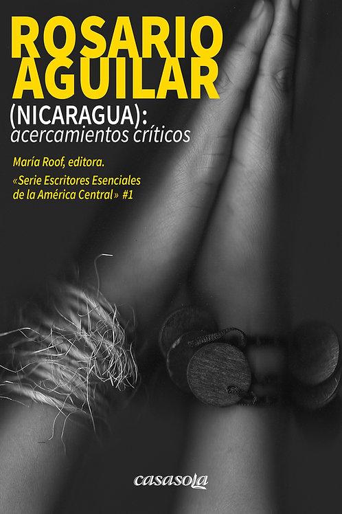 Rosario Aguilar (Nicaragua): acercamientos críticos