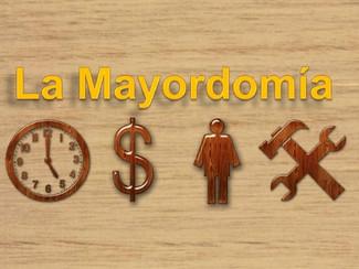 20.- Mayordomía