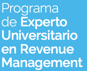 PROGRAMA DE EXPERTO UNIVERSITARIO EN REVENUE MANAGEMENT