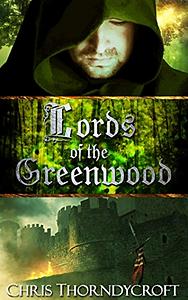 LordsoftheGreenWoods-ChrisThorndycroft.PNG