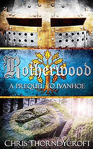 Rotherwood-PrequeltoIvanhoe-ChrisThorndycroft.PNG