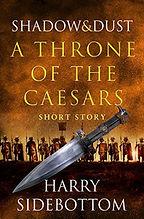 ThroneofCaesar-short-Shadows&Dust-HarryS
