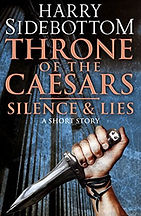 ThroneofCaesar-short-Silence&Lies-HarryS
