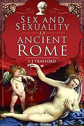 SexandSexualityinAncientRome-LJTrafford.