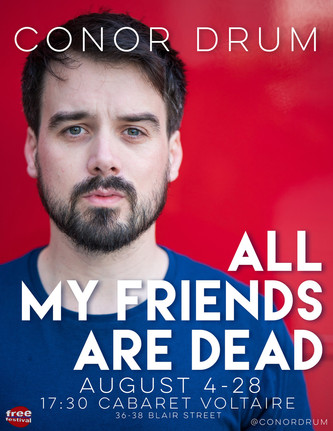 Conor Drum: All My Frineds Are Dead WIP