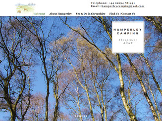 Debbie was personally recommended by someone who had already had a web site designed by her. I wasn't dissapointed. She proved to be ideal - experienced, full of useful ideas and easy to communicate with. Efficiently producing a new modern looking web site in a very short time.  Angela - Hamperley Camp Site - Church Stretton - AONB