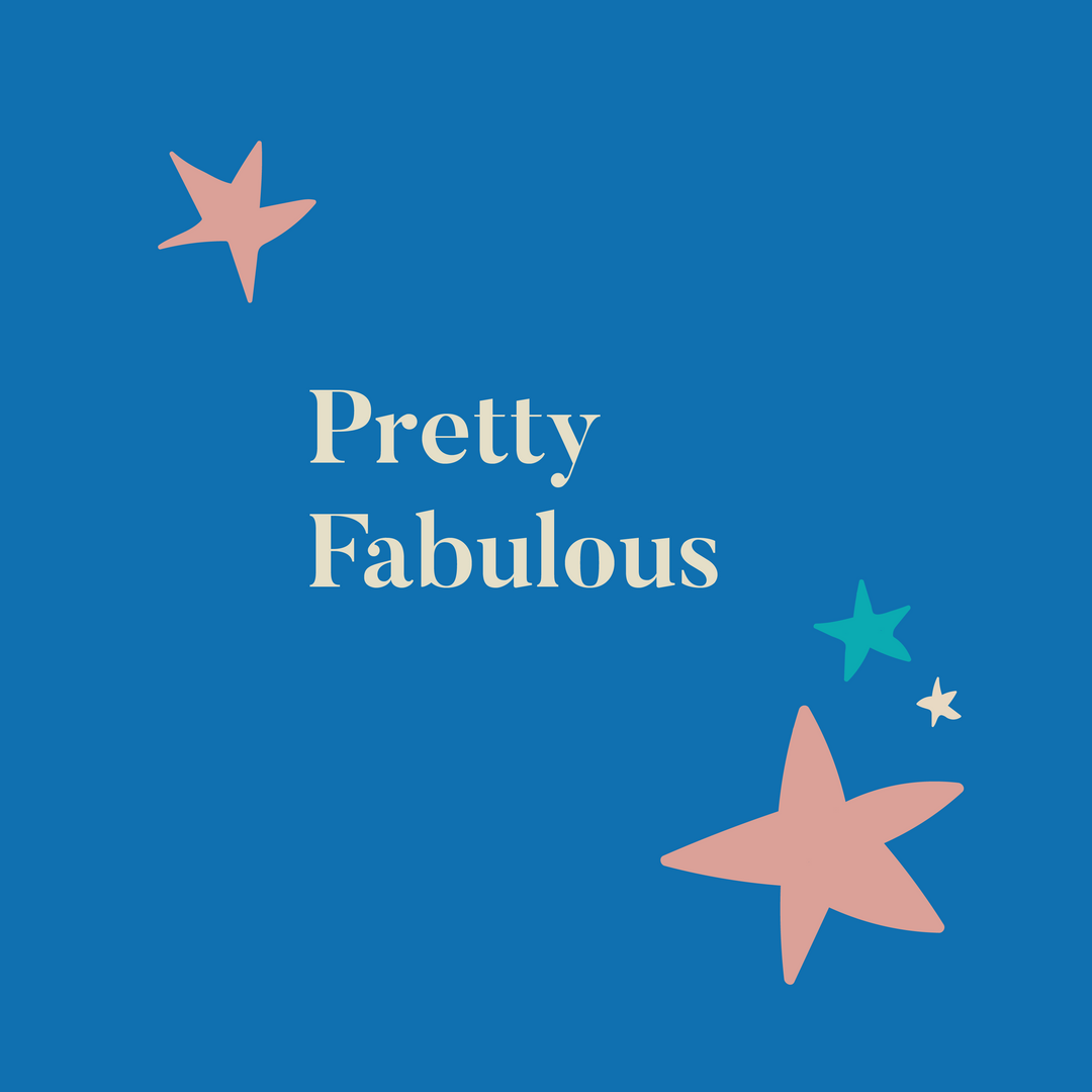 pretty fabulous.png
