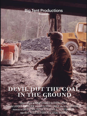 DEVIL PUT THE COAL IN THE GROUND
